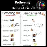 Bothering or Being a Friend