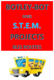Botley-Bot Does S.T.E.M. Projects Bus Routes