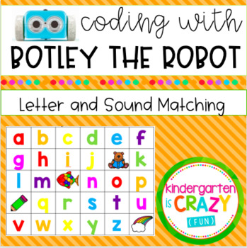Botley the Coding Robot: Coding with Letters and Sounds