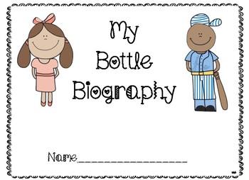 Bottle Biography Notes