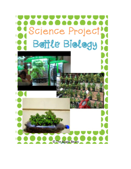 Bottle Biology: Science Project