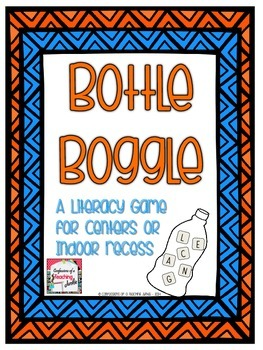 Bottle Boggle - A Literacy Game for Centers or Indoor Recess
