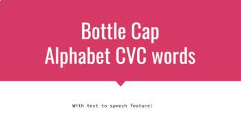 Bottle Cap CVC words