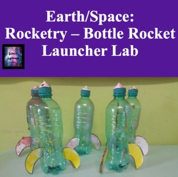 Bottle Rocket Launcher Lab
