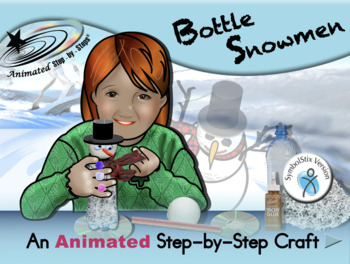 Bottle Snowmen - Animated Step-by-Step Craft SymbolStix