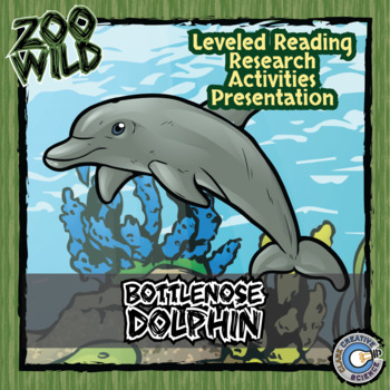 Bottlenose Dolphin -- 10 Resources -- Coloring Pages, Reading & Activities