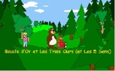 Boucle d'or et Les 5 Sens (Goldilocks and the 5 senses) in French