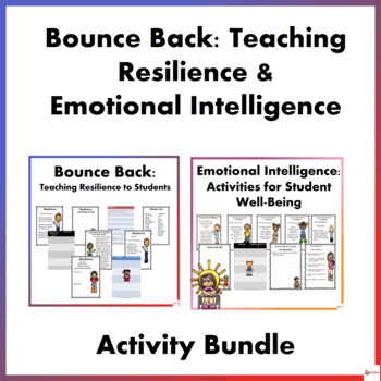 Bounce Back: Teaching Resilience to Students & Emotional Intelligence Bundle