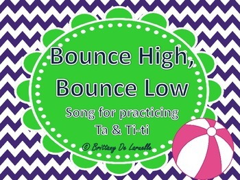 Bounce High, Bounce Low - A Song for Ta & Ti-ti