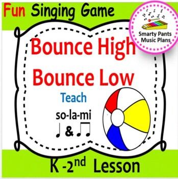 Bounce High, Bounce Low {Kodaly Song to Teach la, ti-ti & ta}