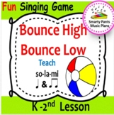Bounce High, Bounce Low {Kodaly Song to Teach la, ti-ti & ta}