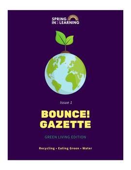 Bounce! Learning Journal: Issue 1 - Green Living