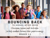 Bouncing Back to School After COVID: Classroom Lessons and