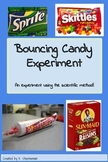 Bouncing Candy Experiment Using the Scientific Method!