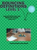 Bouncing Definitions Level 1 and 2
