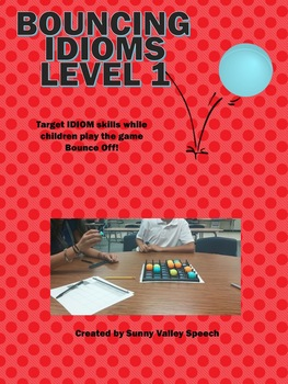 Bouncing Idioms Level 1 and 2