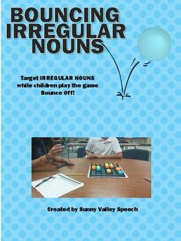 Bouncing Irregular Nouns