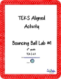 Bouncy Ball Lab for Interactive Notebook (TEKS 6.2)