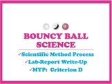 Scientific Method Lab Report Write-up Using Bouncy Balls (with MYP Criterion D)