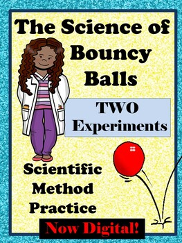 Bouncy Ball Scientific Method 2 Practice Experiments: Drop Height and Elasticity