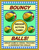 """Bouncy Balls!"" - Indoor Fun with a Basket of Balls!"