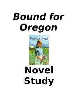 Bound for Oregon Novel Unit Questions