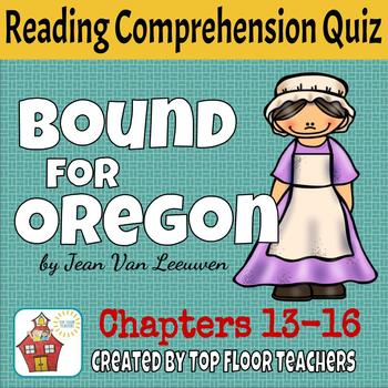 Bound for Oregon Quiz Chapters 13-16