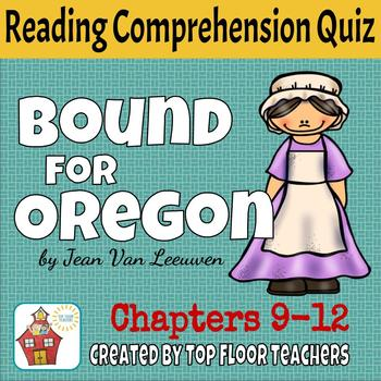 Bound for Oregon Quiz Chapters 9-12
