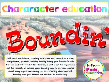 Boundin' Unit for 4th, 5th and 6th grade. Character Education.