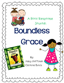 Boundless Grace by Mary Hoffman - A Complete Book Response Jounal