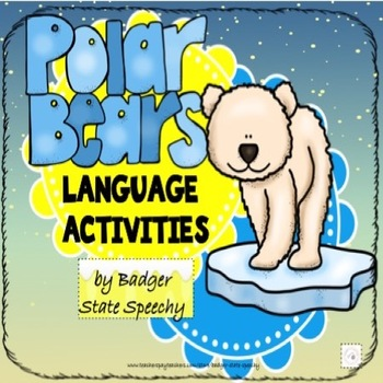 Polar Bears:  Winter Language Activities