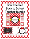 Bow Themed Back to School Teacher 2018-2019 Bundle UPDATED YEARLY!