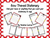 Bow Themed Stationary (Editable)