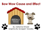 Bow Wow Cause and Effect for First or Second Grade