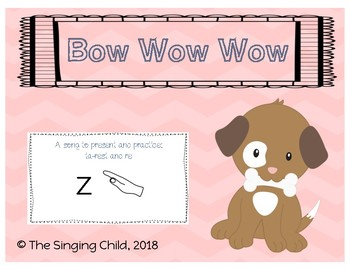Bow Wow Wow: A Song to Teach Rest and re