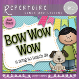 Bow Wow Wow - Prepare and Present Do - Melody Activities