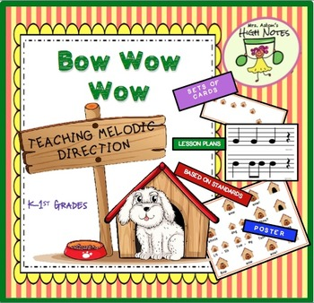 Music Activity for K-1st: Bow, Wow, Wow—Teaching Melodic Movement