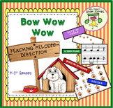 Bow, Wow, Wow—Teaching Melodic Movement