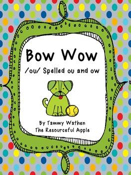 Bow Wow /ou/ Spelled ou and ow-FREEBIE