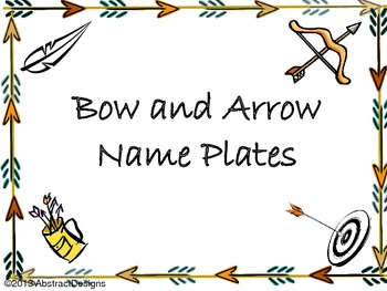 Bow and Arrow Name Plates