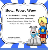 """Bow,Wow,Wow: Practice Ta Rest-Prep./Present New Note """"Do""""  - PPT Ed."""