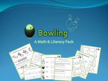 Bowling: A Math & Literacy Pack