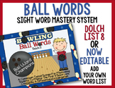 Ball Words Sight Word Mastery System-EDITABLE Bowling Ball Words
