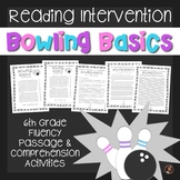 Bowling Basics Fluency Passage & Comprehension Close Reading Sixth Grade Level