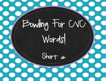 Bowling For CVC Words! Short A