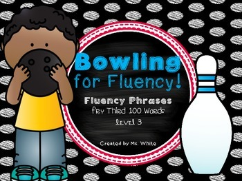 Bowling For Fluency! {Fluency Phrases for the Third 100 Fr