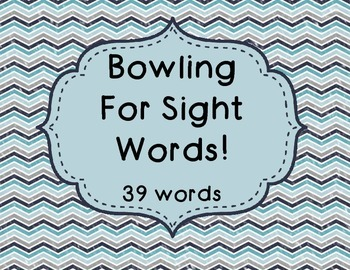 Bowling For Sight Words!