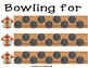 Bowling Game - Bowling for Beginning and Ending Sounds
