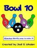 Bowling Pin 10s! Addition to 10 Math Center