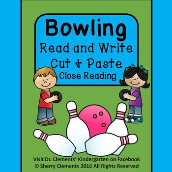 Bowling Read and Write (Cut and Paste) Close Reading